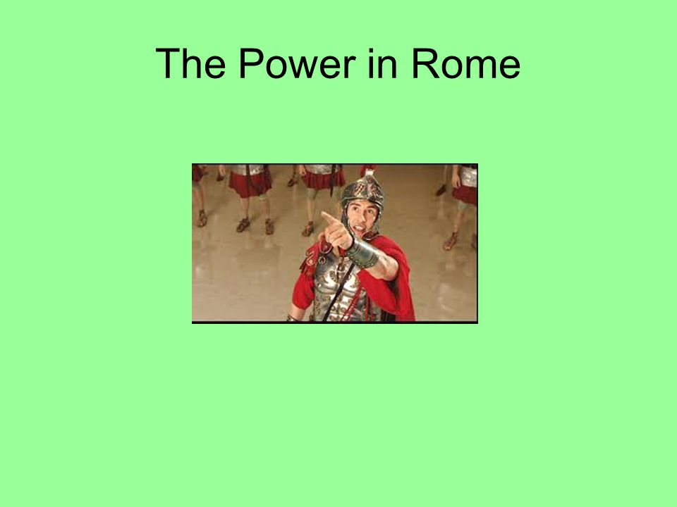The Power in Rome