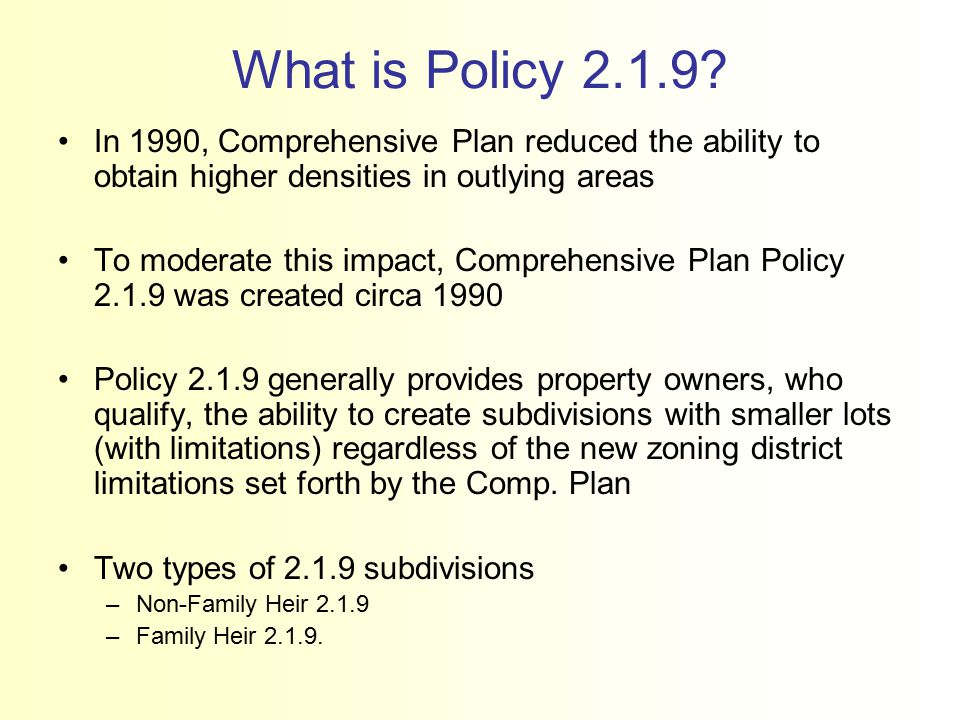 What is Policy 2.1.9.