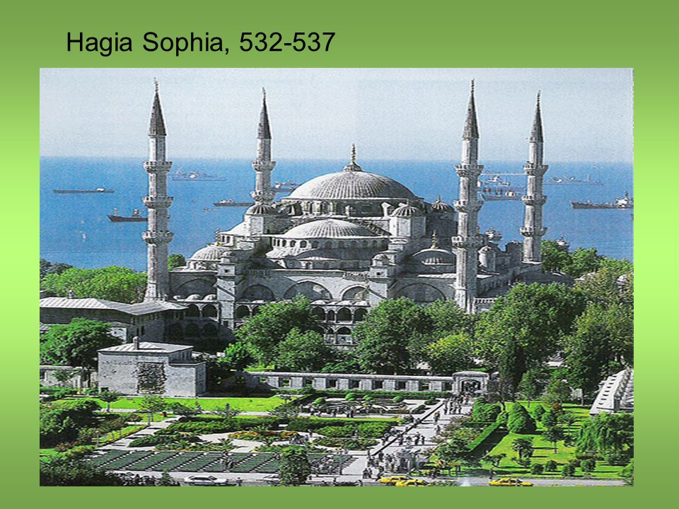 Hagia Sophia, 532-537