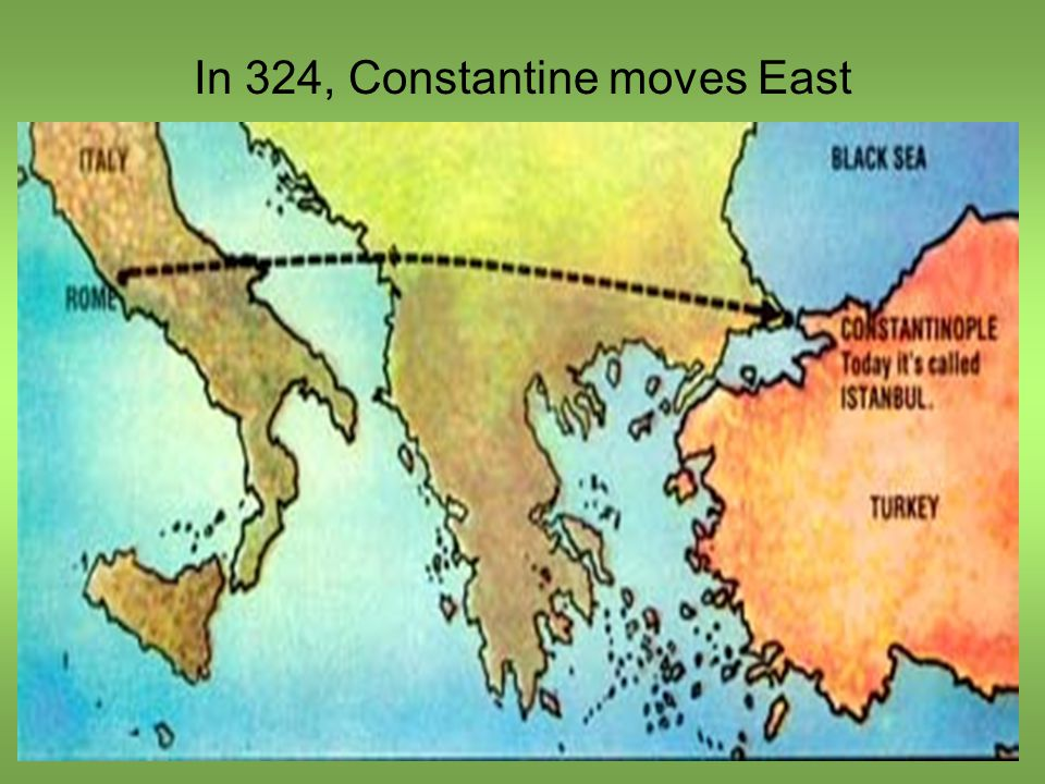 In 324, Constantine moves East