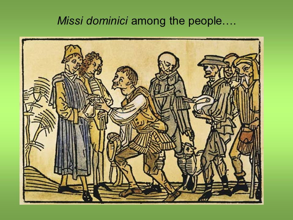 Missi dominici among the people….