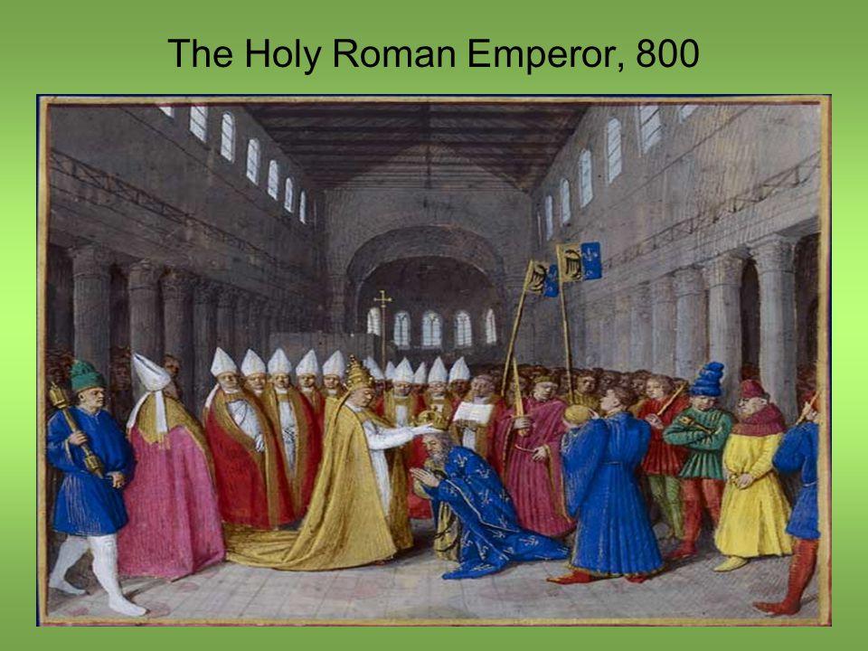 The Holy Roman Emperor, 800