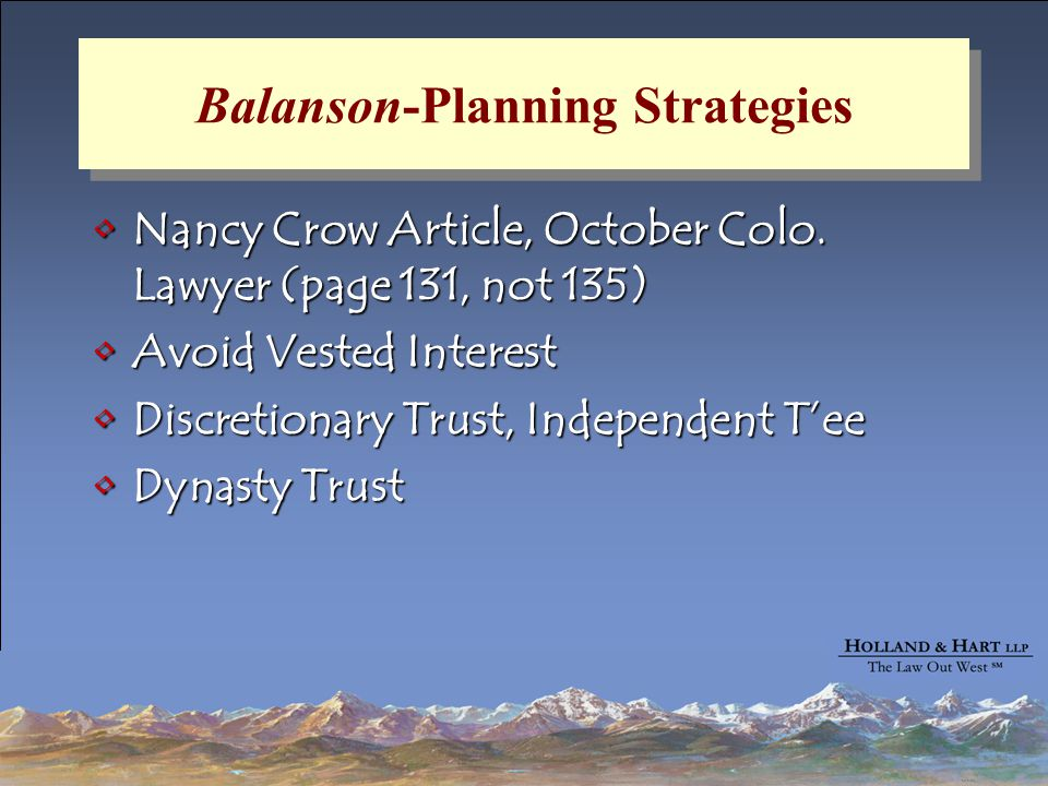 Balanson-Planning Strategies Nancy Crow Article, October Colo. Lawyer (page 131, not 135)Nancy Crow Article, October Colo. Lawyer (page 131, not 135)