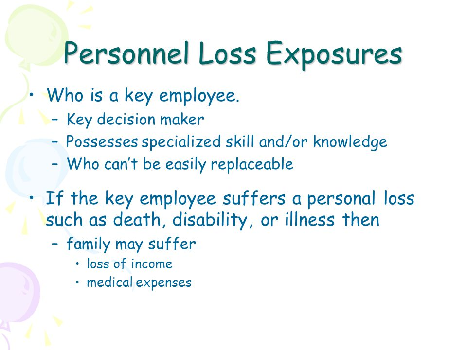Personnel Loss Exposures Who is a key employee.