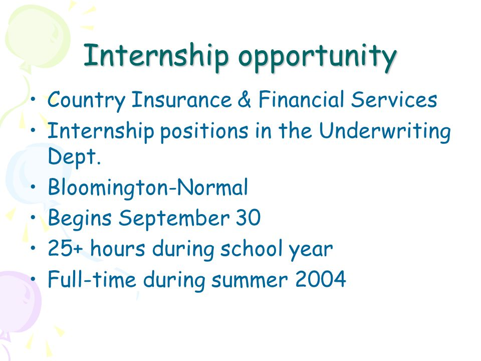 Internship opportunity Country Insurance & Financial Services Internship positions in the Underwriting Dept.