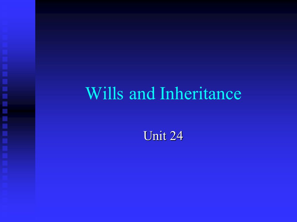 Preview Definitions: inheritance, will Definitions: inheritance, will Conditions for a valid will: form, substance Conditions for a valid will: form, substance Testamentary capacity Testamentary capacity Beneficiaries Beneficiaries Estate, assets Estate, assets Challenging of a will Challenging of a will Intestacy Intestacy Legal terms Legal terms