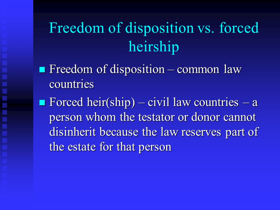 Freedom of disposition vs.