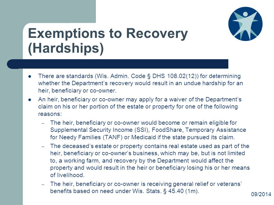 Exemptions to Recovery (Hardships) There are standards (Wis.