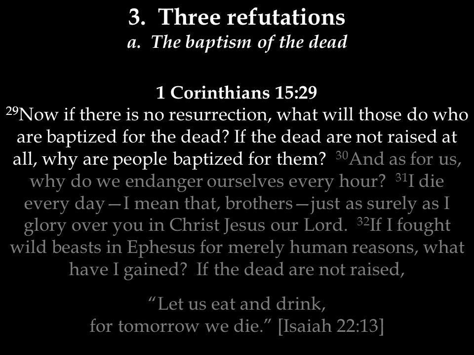 3. Three refutations a.