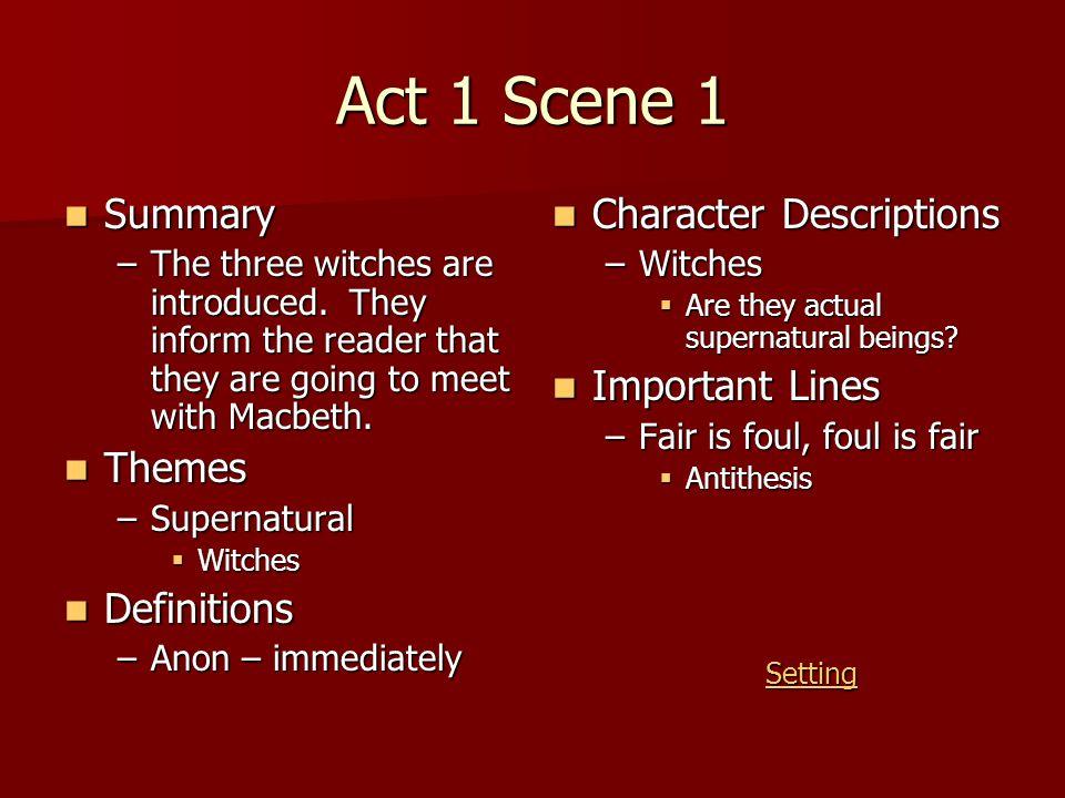 Act 1 Scene 2 Summary Summary –Duncan is introduced.