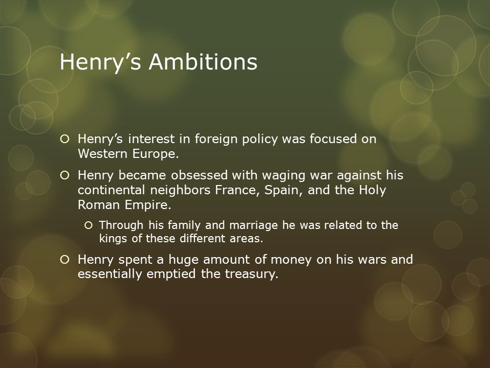 Military Spending  Henry also invested in the navy, increasing the number of ships from 5 to 53.