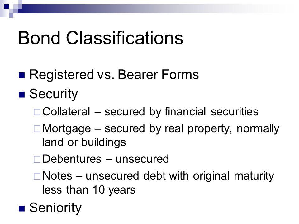 Bond Classifications Registered vs.