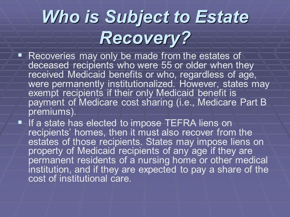 Who is Subject to Estate Recovery.
