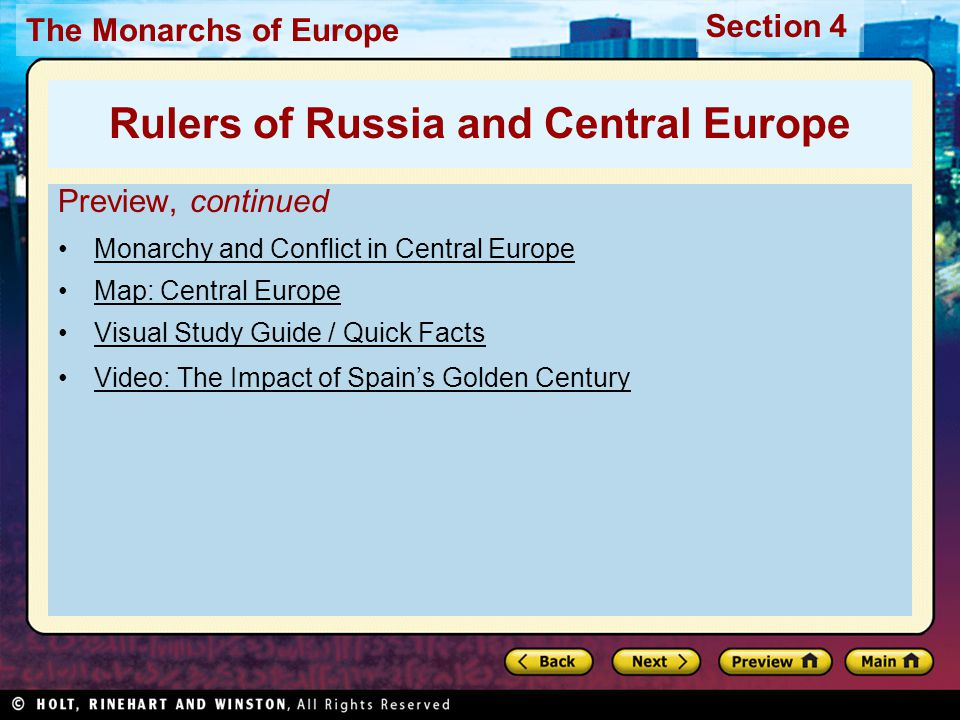 The Monarchs of Europe Section 4 Recall Name three ways in which Peter the Great attempted to westernize Russia.