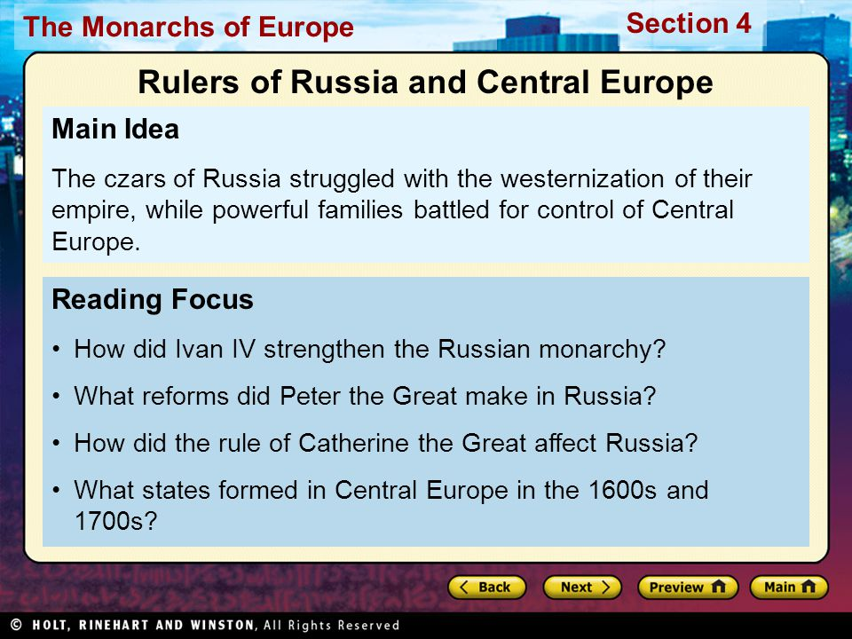 The Monarchs of Europe Section 4 Reading Focus How did Ivan IV strengthen the Russian monarchy.