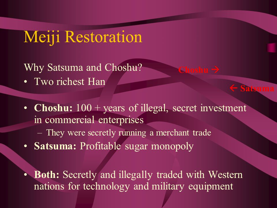 Meiji Restoration Why Satsuma and Choshu.