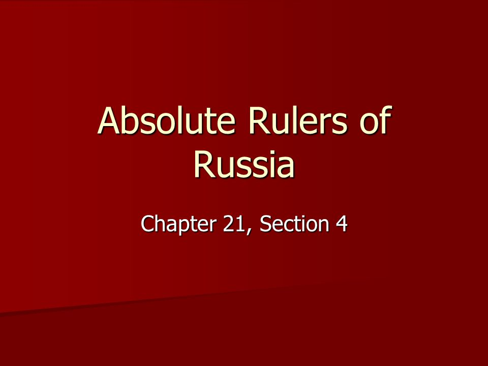Absolute Rulers of Russia Chapter 21, Section 4