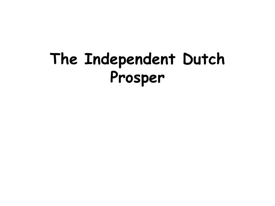 The Independent Dutch Prosper