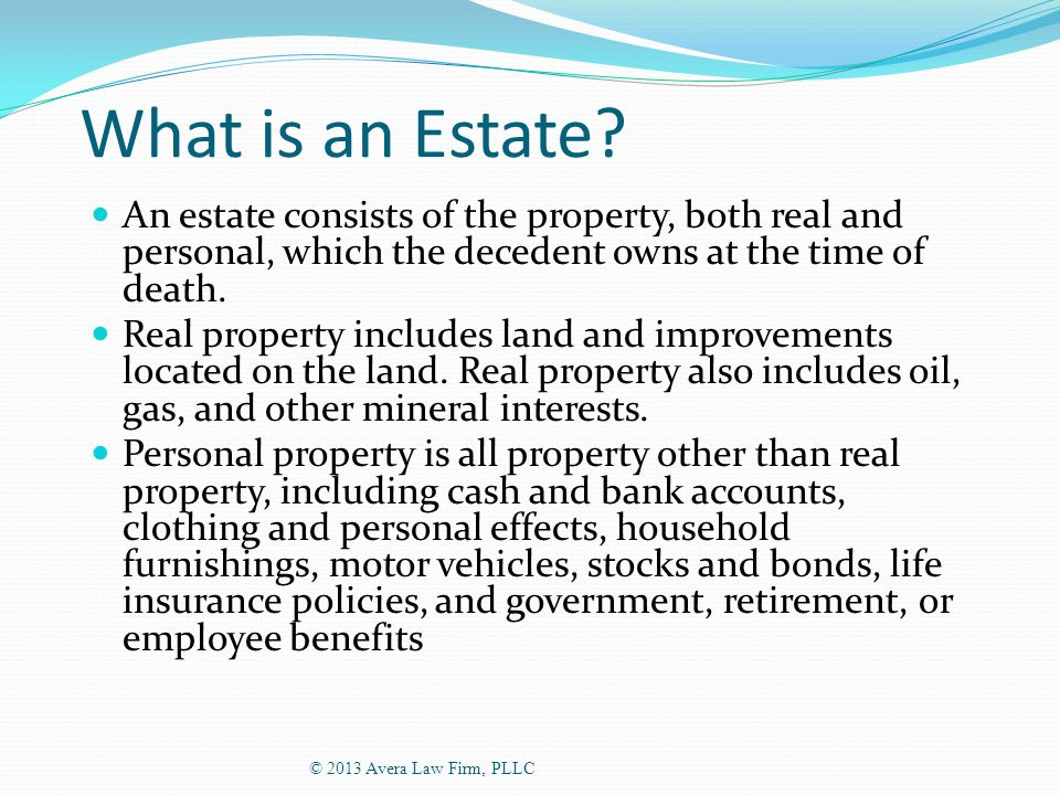 What is an Estate.