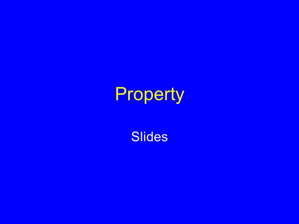 Property Slides