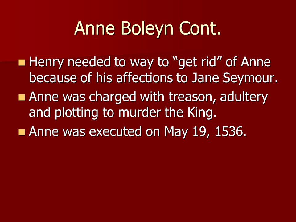 Anne Boleyn Cont.