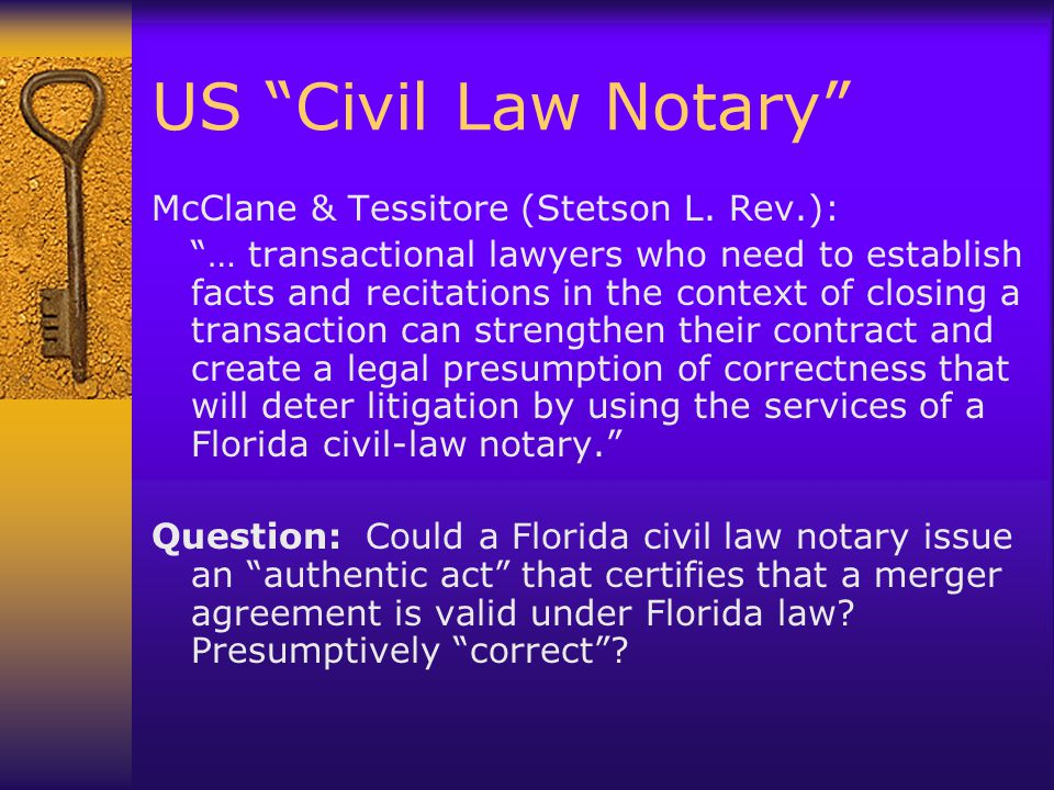 US Civil Law Notary McClane & Tessitore (Stetson L.