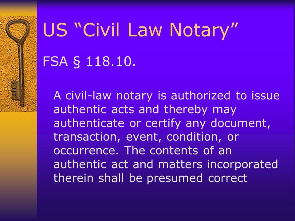 US Civil Law Notary FSA § 118.10.