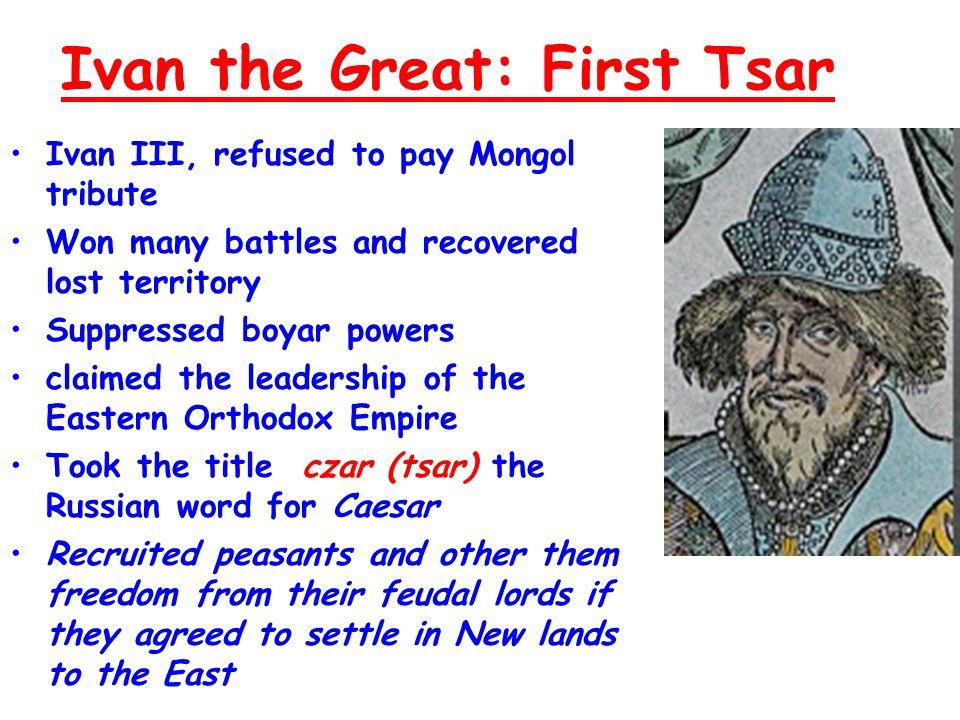 Ivan IV aka Ivan the Terrible.