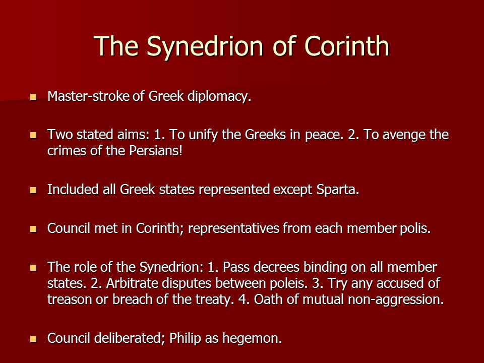 The Synedrion of Corinth Master-stroke of Greek diplomacy.