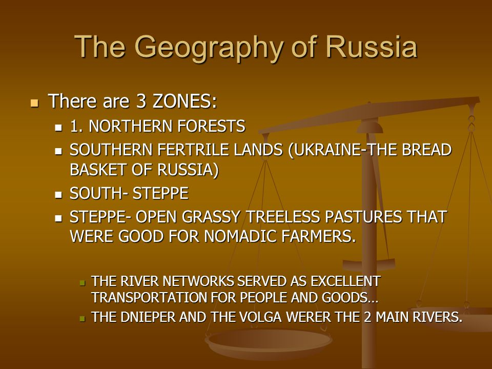 The Geography of Russia There are 3 ZONES: There are 3 ZONES: 1.