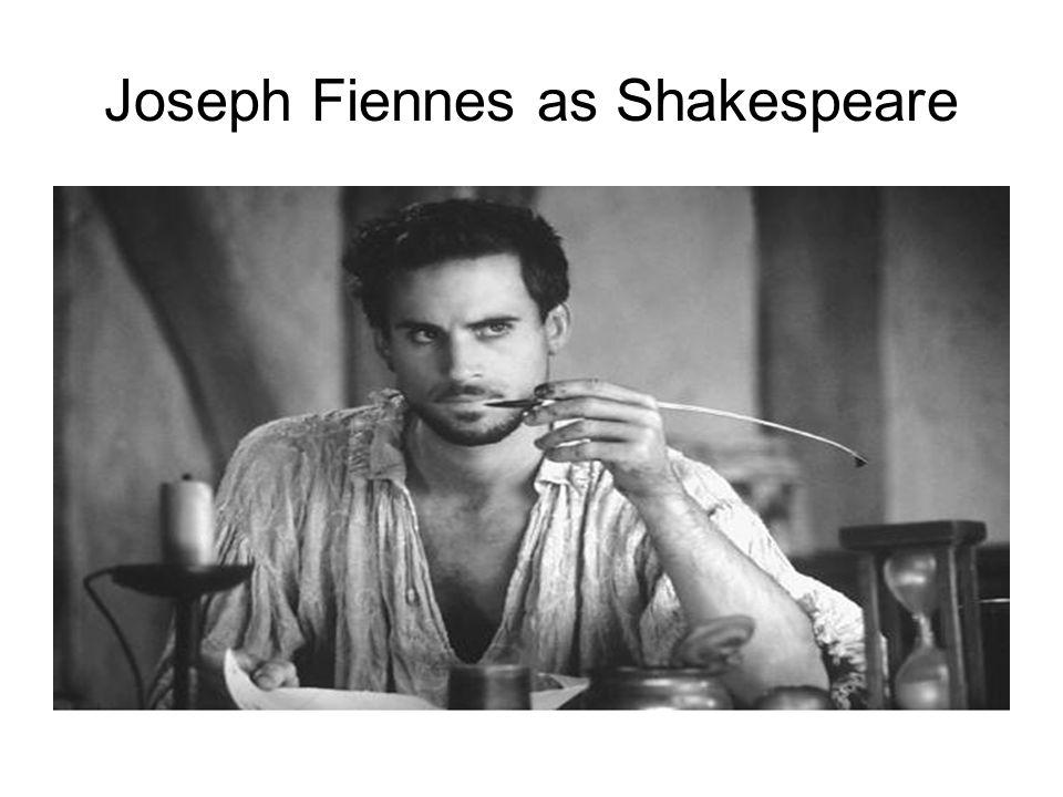 Joseph Fiennes as Shakespeare