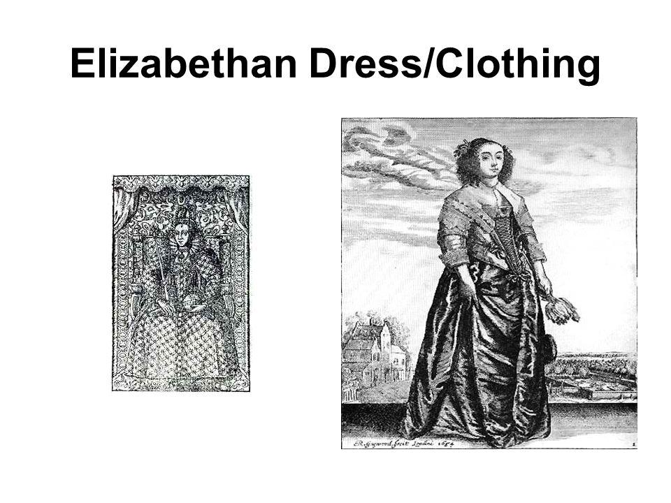 Elizabethan Dress/Clothing