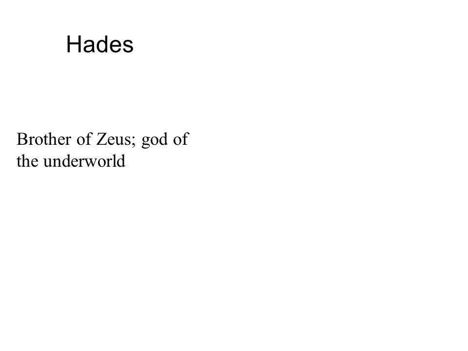 Poseidon Brother of Zeus; god of seas and earthquakes