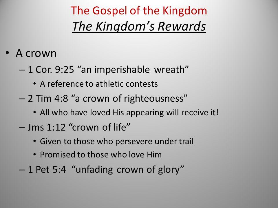 A crown – 1 Cor.