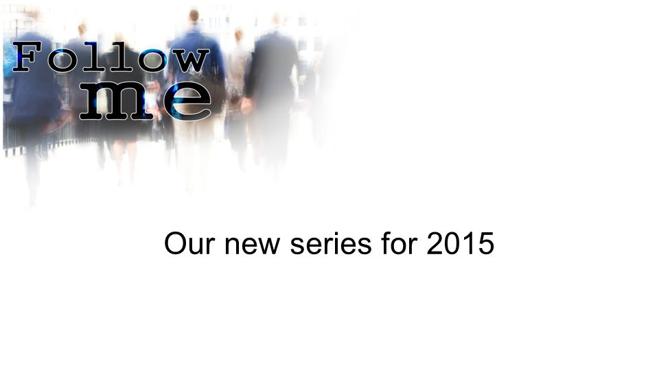Our new series for 2015