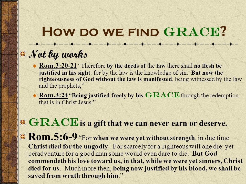 How do we find Grace .