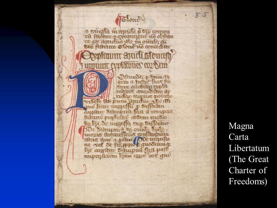 Magna Carta Libertatum (The Great Charter of Freedoms)