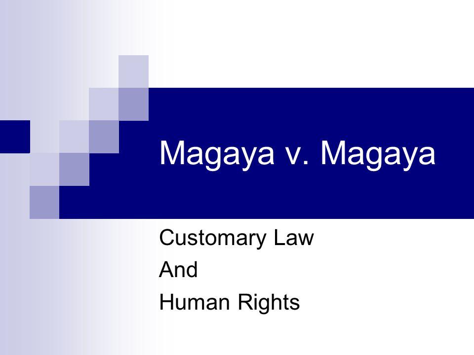 Magaya v.