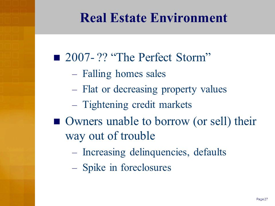 Page 27 Real Estate Environment 2007- .
