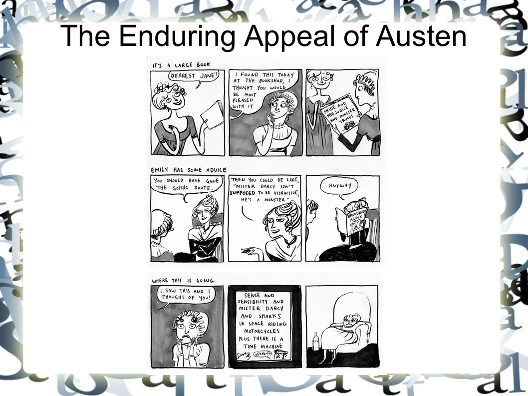 The Enduring Appeal of Austen