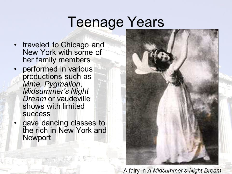 Teenage Years traveled to Chicago and New York with some of her family members performed in various productions such as Mme.