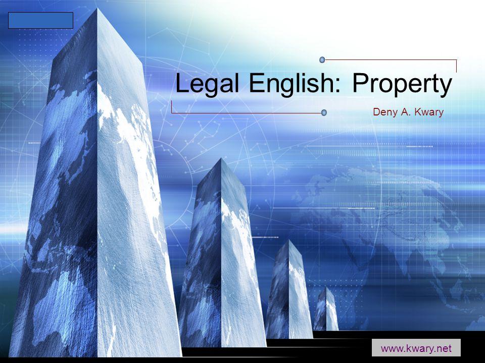 LOGO www.themegallery.com Legal English: Property Deny A. Kwary www.kwary.net