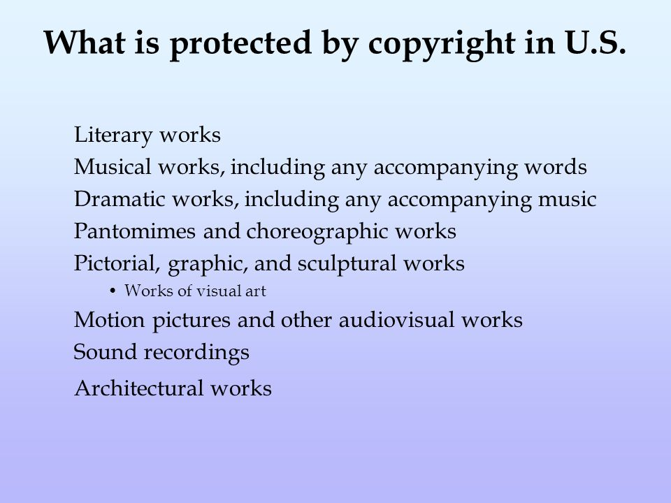 What is protected by copyright in U.S.