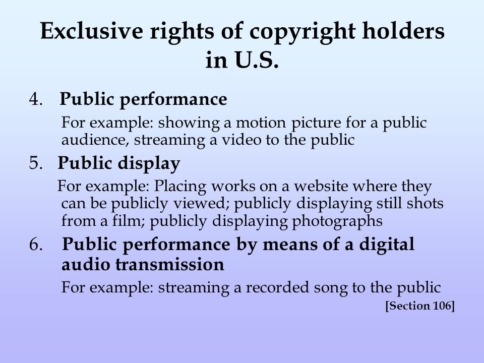 Exclusive rights of copyright holders in U.S.4.