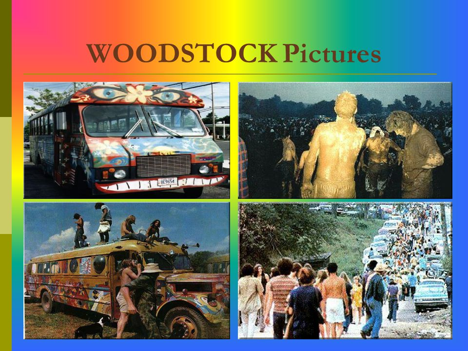 WOODSTOCK Cont. The concert lead to massive drug use, sexual freedom, and individual expression.