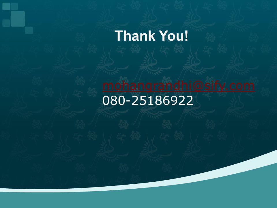 mohangrandhi@sify.com 080-25186922