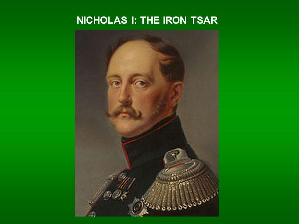 NICHOLAS I: THE IRON TSAR