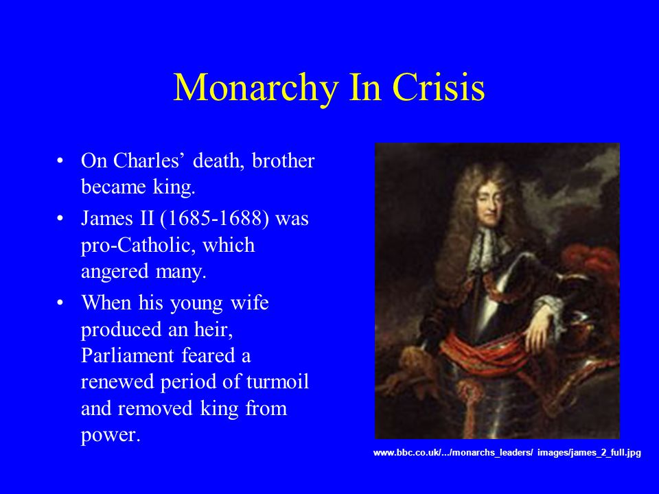 Monarchy In Crisis On Charles' death, brother became king.