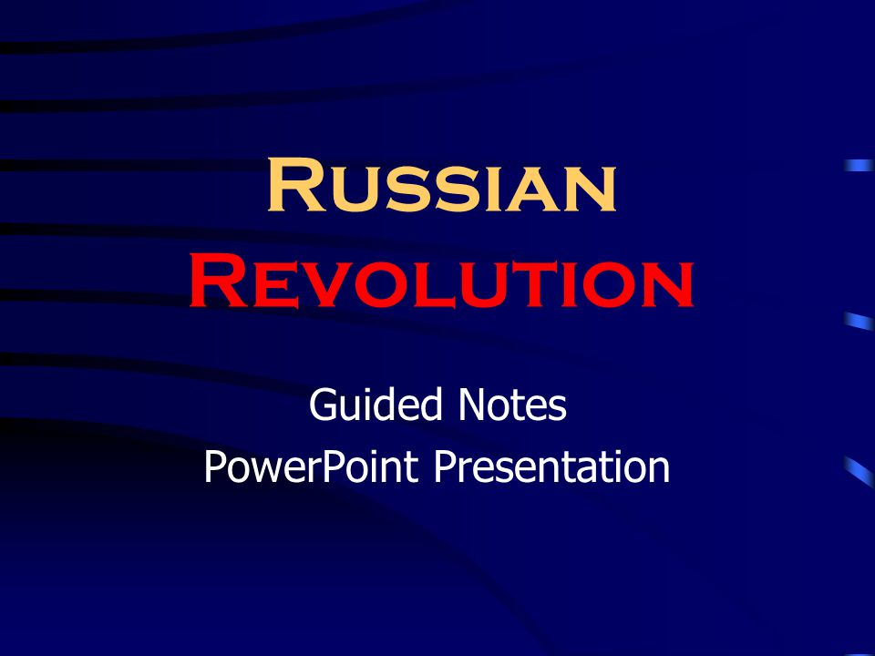 Russian Revolution Guided Notes PowerPoint Presentation