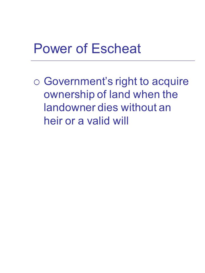 Power of Eminent Domain  right of the government to take private property for public use upon the payment of just compensation  Use must be a valid public use.